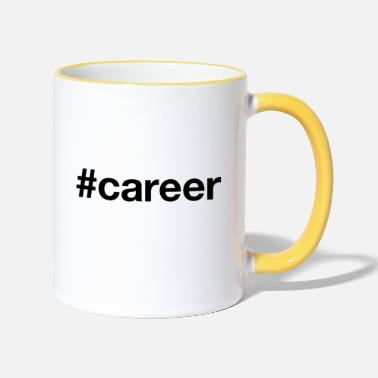 Career CAREER - Two-Tone Mug