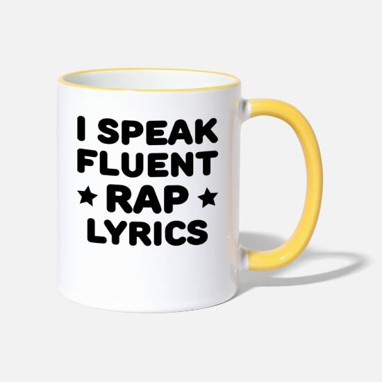 Rap Mugs & Drinkware - I Speak Fluent Rap Lyrics - Two-Tone Mug white/yellow