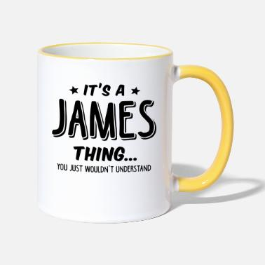 Thing james its a name thing - Two-Tone Mug