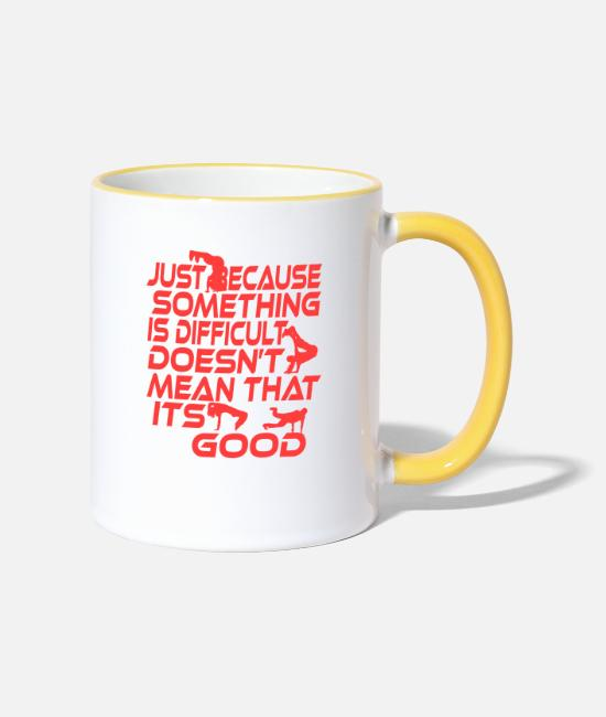 "Freestyle Mugs & Drinkware - A Nice Quote Tee For You ""Just Because Something - Two-Tone Mug white/yellow"