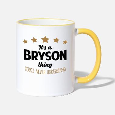 Bryson It's a bryson name thing stars never unde - Two-Tone Mug