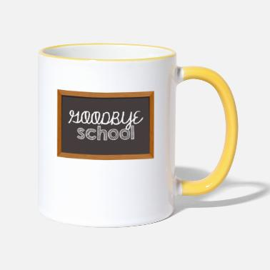 High School Graduate High School / Graduation: Goodbye School - Two-Tone Mug