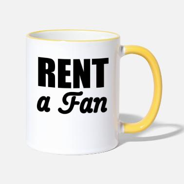Rent Rent a Fan | for rent - Two-Tone Mug