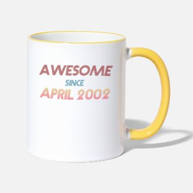 Since Awesome since April 2002 19. Geburtstag - Tasse zweifarbig