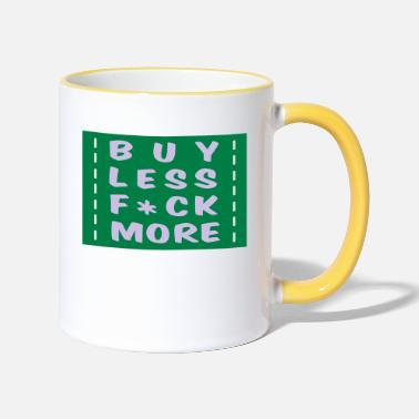 Quotes buy less fuck more 2 - Two-Tone Mug