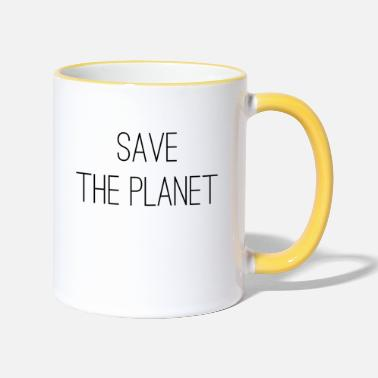 Save The Planet Save the planet - Two-Tone Mug
