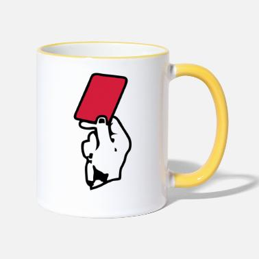 Red Card hand hand red card red card - Two-Tone Mug