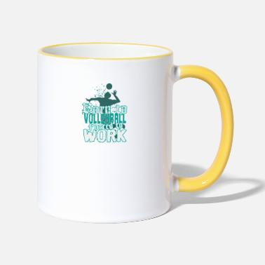 Born for volleyball, forced to work - Two-Tone Mug