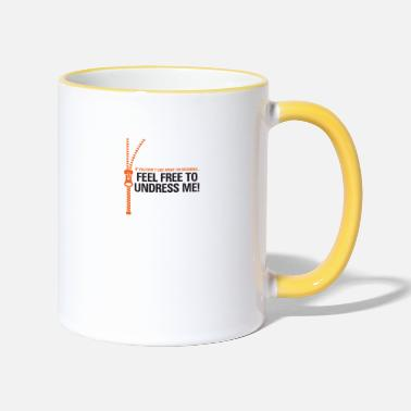 Playing Underwear You Do Not Like My Clothes? Undress Me! - Two-Tone Mug