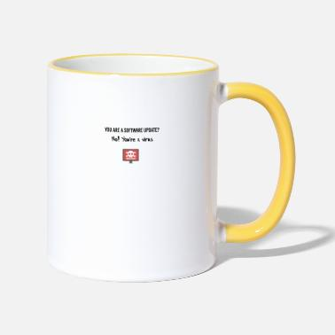 Virus You are a virus - Two-Tone Mug