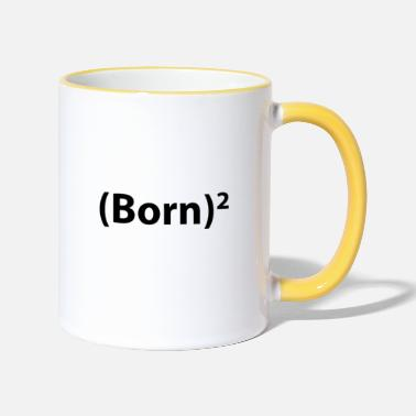 Born Again BORN AGAIN - Two-Tone Mug