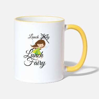Lunch Lunch Lady, No...Lunch Fairy - Two-Tone Mug