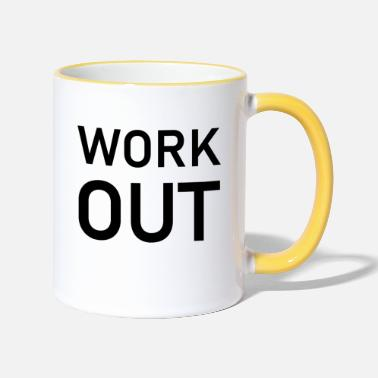 Work Out Work out - Two-Tone Mug