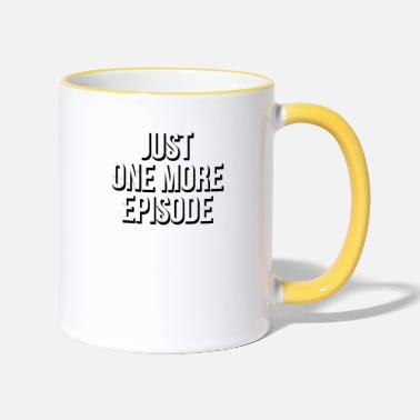 Series just one more episode - Two-Tone Mug