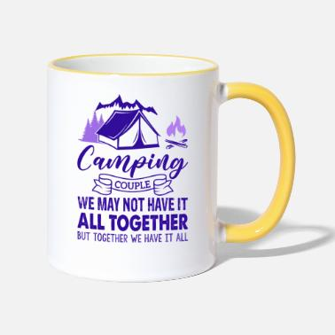 Friendship Camping Couple We May Not Have It All Together - Two-Tone Mug