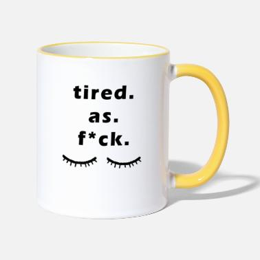Tired Tired / tired - Two-Tone Mug