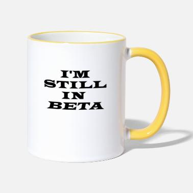 Computer Science I AM STILL IN BETA - Two-Tone Mug