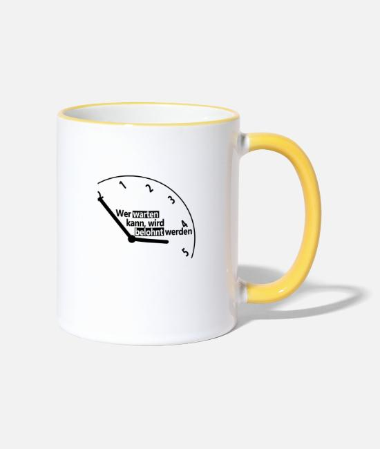 Reward Mugs & Drinkware - Who can wait, will be rewarded - Two-Tone Mug white/yellow