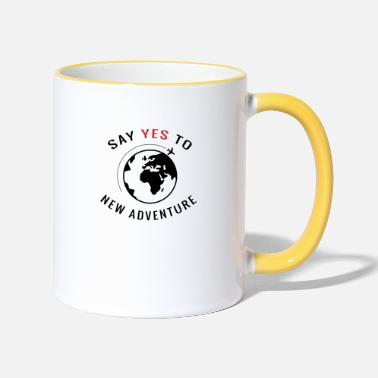 Adventures Say yes to new adventure - Two-Tone Mug