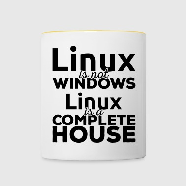 Linux is not Windows! Linux is a complete house! - Contrasting Mug