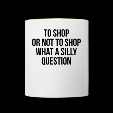 to shop or not to shop - Contrasting Mug