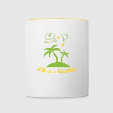 Life is a vacation - Contrasting Mug