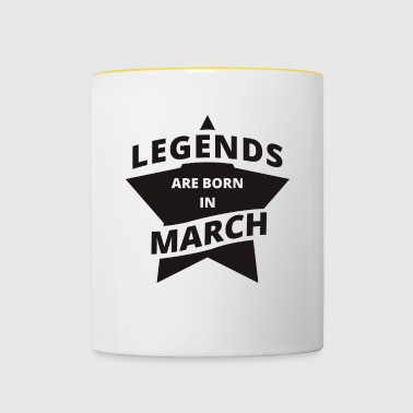 Legends Shirt - Legends are born in March - Contrasting Mug