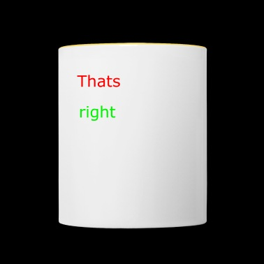 That's right - Contrasting Mug