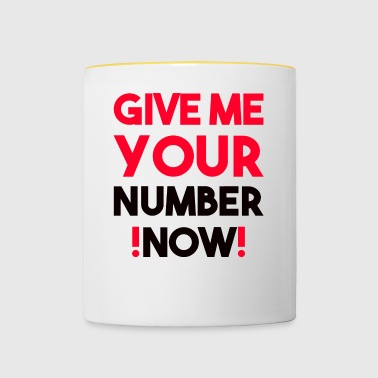 give me your number now! - Contrasting Mug