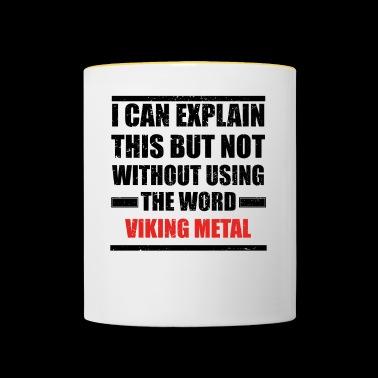 Can Explain Relationship Born Love Viking Metal Contrasting Mug