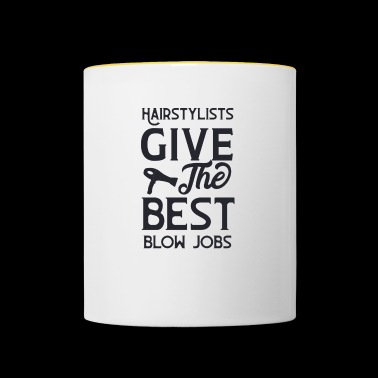 Hairstylists give the best blow jobs - Contrasting Mug