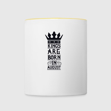 Kings are born in August - Taza en dos colores