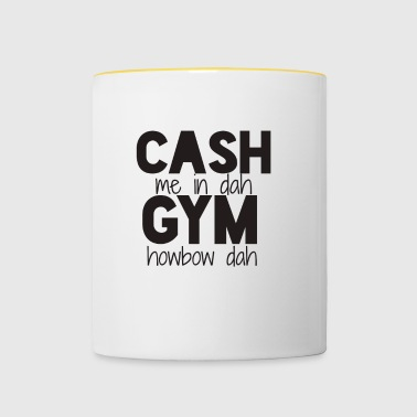 cash me in dah gym - Tasse bicolore