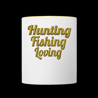 Hunting Fishing Loving - Tasse zweifarbig