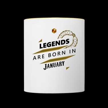 Legends are born in January Legends born - Contrasting Mug