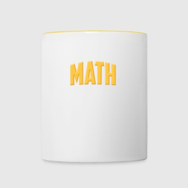 MATH IS WHERE IT COMES TOGETHER - Contrasting Mug