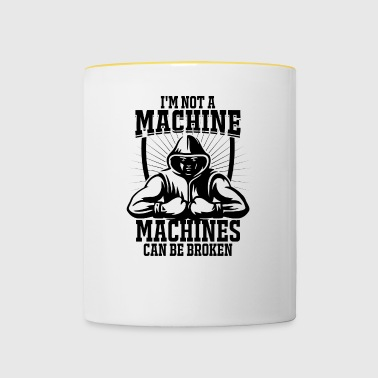 I'm not a machine, machines are broken - Contrasting Mug