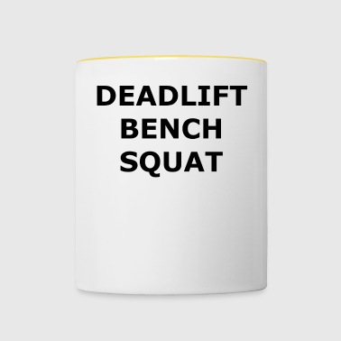 Fitness Deadlift Bench Squat - Tasse zweifarbig