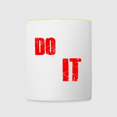 Do not quit - Do not give up - Contrasting Mug