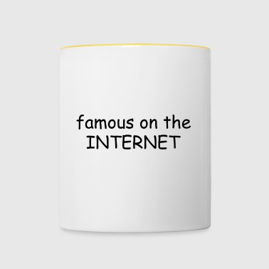 famous on the internet - Contrasting Mug