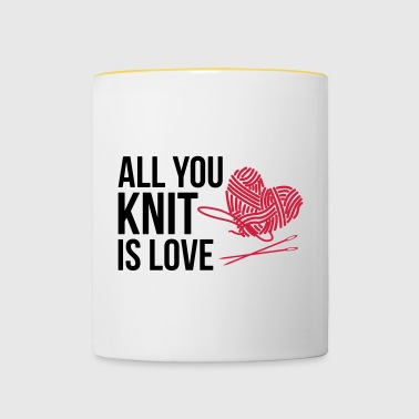 All you knit is love - Tasse zweifarbig