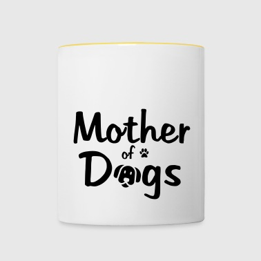 Mother of Dogs - Dog Mammal Dog Wauwau - Contrasting Mug