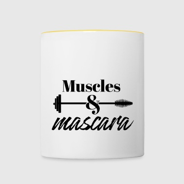 Beauty / MakeUp: Muscles & Mascara - Tasse zweifarbig