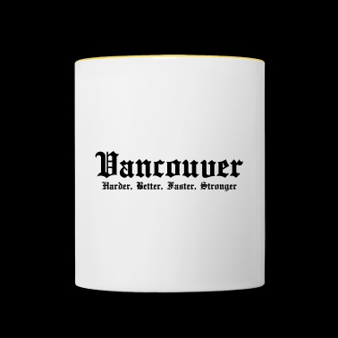 Vancouver Harder, Better, Faster, Stronger - Kubek dwukolorowy