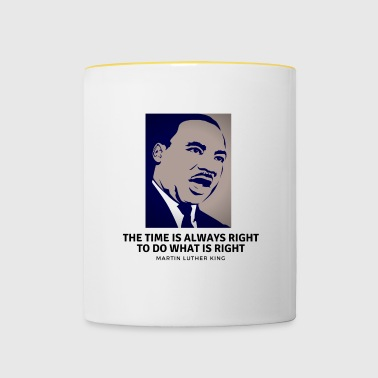 T-shirt Martin LutherKthe time is always right... - Mug contrasté