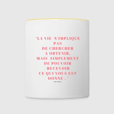 CITATION SUR LA VIE - Tasse bicolore