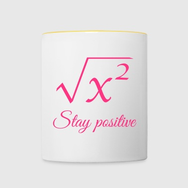 Stay positive physics engineer computer science student - Contrasting Mug