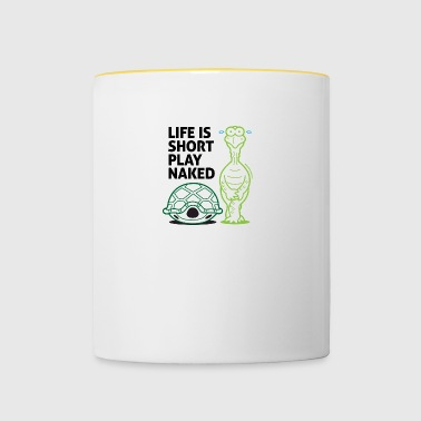 Life Is Short. Play Naked! - Contrasting Mug