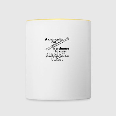 Surgical tech a chance to cut - Contrasting Mug