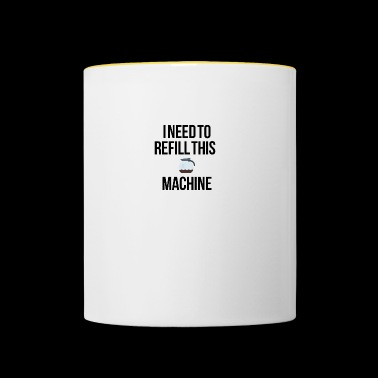 Refill this machine - Contrasting Mug